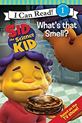 Sid the Science Kid: What's that Smell? (I Can Read Media Tie-Ins - Level 1-2)