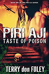 Piri Aji: Taste of Poison (The Piri Aji Series Book 1)