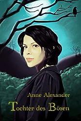 Tochter des Bösen (Romantik-Thriller, Unheimlicher Roman) (German Edition)