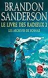 Les Archives de Roshar, tome 2, volume 2 : Le Livre des Radieux (II)  par Sanderson
