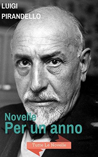 Novelle per un anno: Tutte le novelle di Pirandello