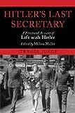 Hitler's Last Secretary by Traudl Junge; E (2011-09-11)