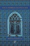 Sob a sombra da figueira (Portuguese Edition)