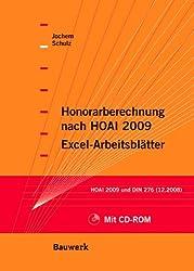 Honorarberechnung nach HOAI 2009 - Excel-Arbeitsblätter: HOAI 2009 und DIN 276 (12.2008)