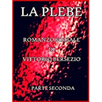 La Plebe, Parte II (of 4): Italian Language