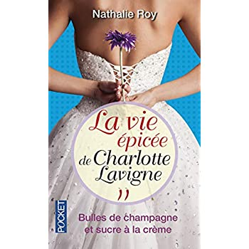 La Vie épicée de Charlotte Lavigne (2)