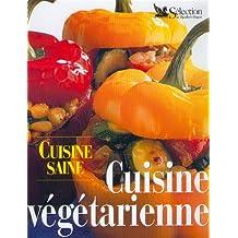 Cuisine saine, cuisine végétarienne