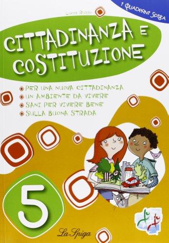 Cittadinanza e Costituzione. Per la 5 classe elementare