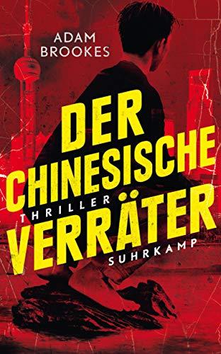 Der chinesische Verräter: Thriller (suhrkamp taschenbuch)