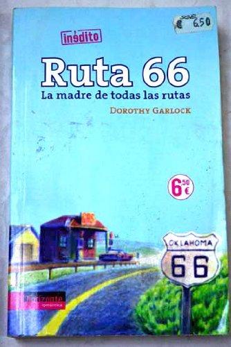Ruta 66 – La Madre De Todas Las Rutas