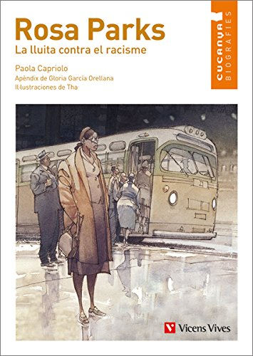 Rosa Parks. La Lluita Contra El Racisme (Col.lecció Cucanya Biografíes) - 9788468213903