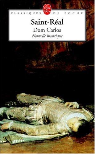 Don Carlos par César de Saint-Réal