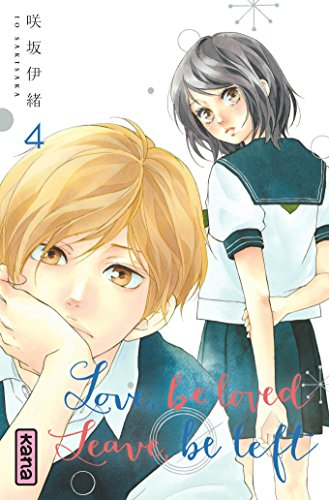 Love, be loved Leave, be left , tome 4