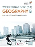 WJEC Eduqas GCSE (9–1) Geography B (Wjec Eduqas B Gcse)