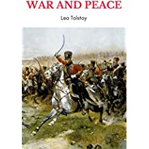 War and Peace (Complete Version, Best Navigation, Active TOC) (English Edition)