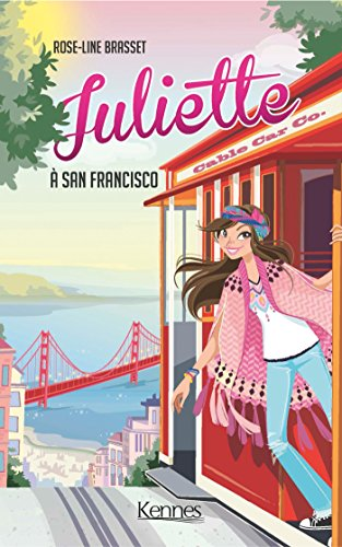 Juliette (Tome 8) : Juliette à San Francisco