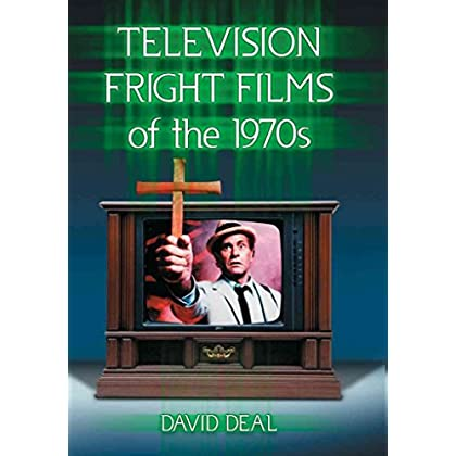 [(Television Fright Films of the 1970s)] [By (author) David Deal] published on (November, 2014)