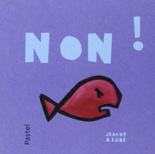Non ! par Jeanne Ashbé