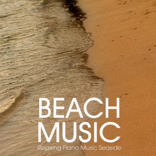 Beach Music - Relaxing Piano M...
