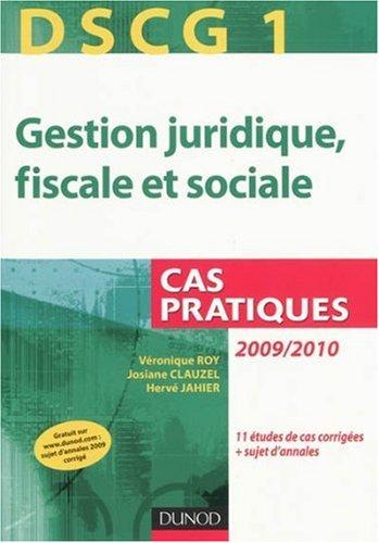 Gestion juridique, fiscale et sociale DSCG 1 : Cas pratiques