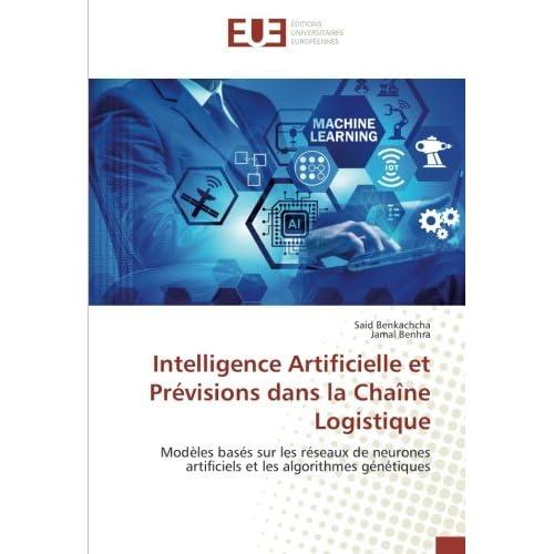 Intelligence Artificielle et Prévisions dans la Chaîne Logistique