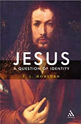 Jesus, a Question of Identity