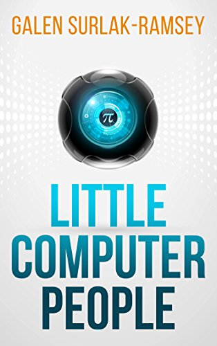 Little Computer People (English Edition)