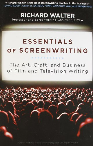 Essentials of Screenwriting: The Art, Craft, and Business of Film and Television Writing by Richard Walter (2010-07-06) par Richard Walter