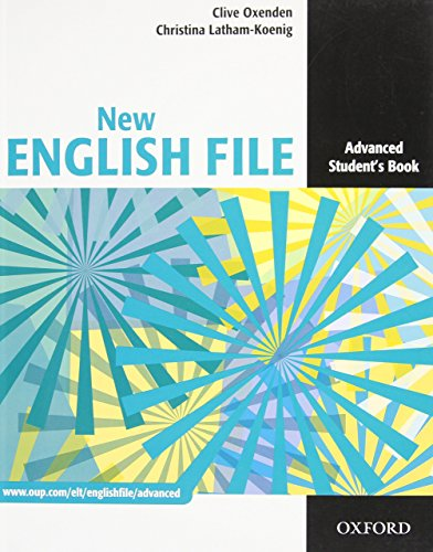 New English File: Advanced: Student's Book: Six-level general English course for adults by Clive Oxenden (25-Feb-2010) Paperback