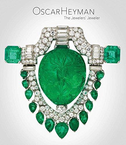 Oscar Heyman : the jewelers  jeweler par Yvonne J. Markowitz
