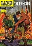 Pioneers (Classics Illustrated)