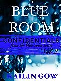 Blue Room Confidentials Vol. 2