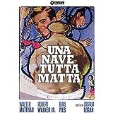 Nave Tutta Matta  Una