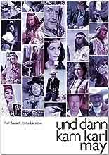 Un dann kam Karl May: Karl-May-Film- und Bühnenstars erzählen aus ihrem Leben hier kaufen