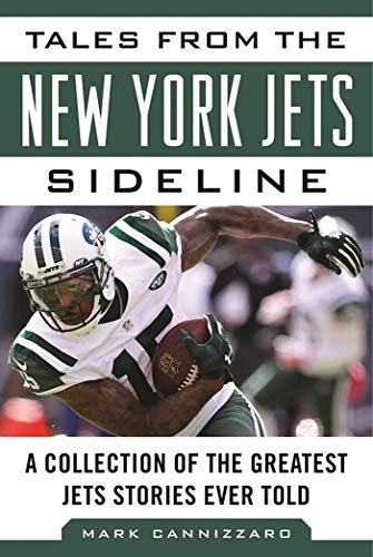 Tales from the New York Jets Sideline: A Collection of the Greatest Jets Stories Ever Told (Tales from the Team) (Lunch Bag-teams)