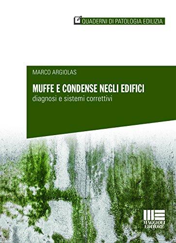 muffe-e-condense-negli-edifici-diagnosi-e-sistemi-correttivi