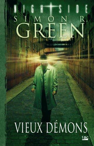 Nightside, Tome 1 : Vieux Démons par Simon R. Green