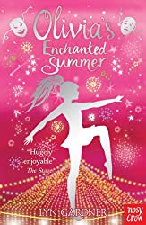 Olivia's Enchanted Summer (Stage School Book 4)