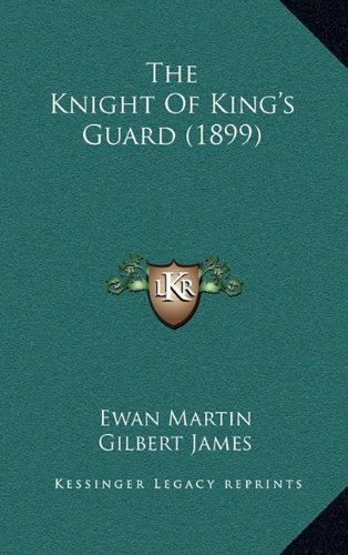 The Knight of King's Guard (1899)
