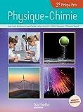 Physique-Chimie 3e Prépa Pro : Livre de l'élève