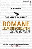 Creative Writing: Romane und Kurzgeschichten schreiben