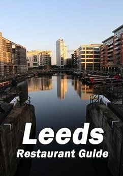 Leeds Restaurant Guide by [Worfolk, Chris]