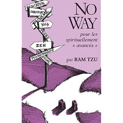 No Way: ...pour les spirituellement avancés