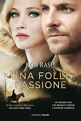 Una folle passione (Italian Edition) (Ron Rash Kindle)