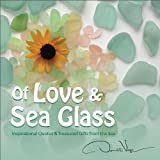 Telecharger Livres Of Love and Sea Glass Inspirational Quotes and Treasured Gifts From the Sea by Donald Verger 2013 Hardcover (PDF,EPUB,MOBI) gratuits en Francaise