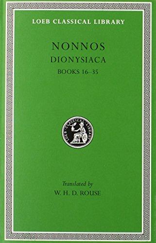Dionysiaca: Vol 2 (Loeb Classical Library) por of Panopolis Nonnus
