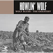 Wolf Blues - The Greatest