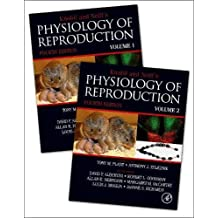 Knobil and Neill's Physiology of Reproduction: Two-Volume Set
