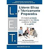 L.E.T. Líderes Eficaz y Técnicamente Preparados