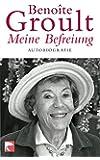 Meine Befreiung: Autobiografie